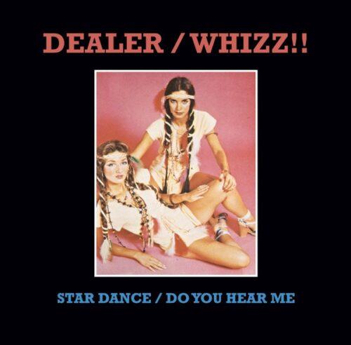 Dealer/Whizz!! - Star Dance / Do You Hear Me - MISSYOU001 - MISS YOU