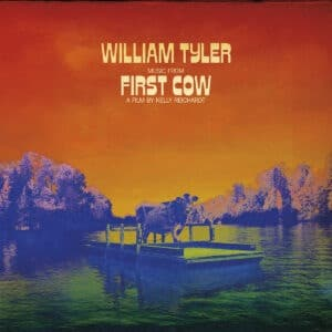 William Tyler - Music from First Cow - MRG735LP - MERGE