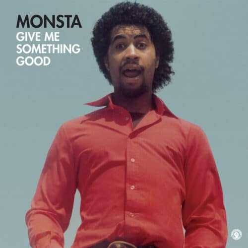 Monsta - GIVE ME SOMETHING GOOD - PASTDUE020 - PAST DUE