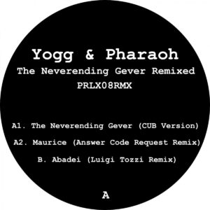 Yogg/Pharaoh - The Neverending Gever Rmx - PRLX08RMX - PARALLAX