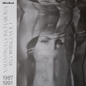 Valentina Goncharova - Recordings 1987 - 1991