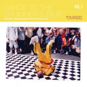 Various - Dance To The Drummer's Beat Vol. 1 - TKD2020LP01 - T.K. DISCO