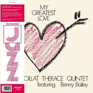 Boillat Thérace Quintet - My Greatest Love - WRJ007LTD - WE RELEASE JAZZ