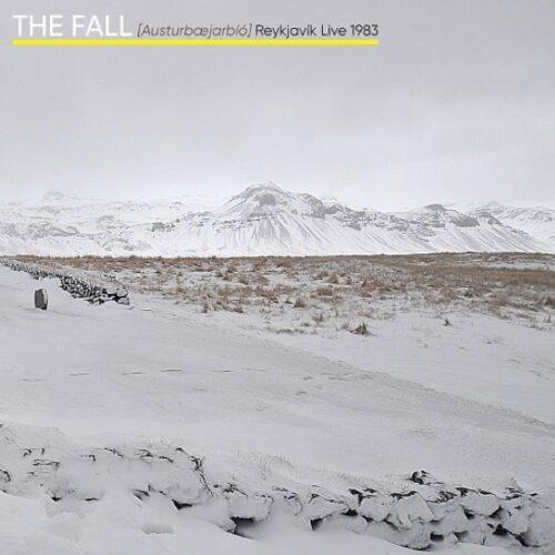 Fall - [Austuraejarbio] - Reykjavik Live 1983 - 5013929179714 - CHERRY RED