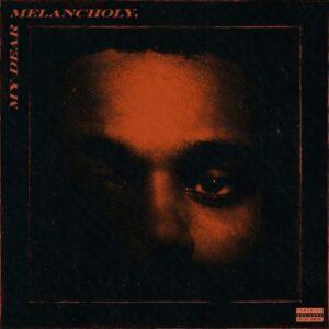 The Weeknd - My Dear Melancholy - 602508236433 - ISLAND