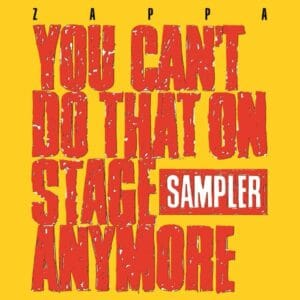 Frank Zappa - You Can't Do That On Stage Anymore (Sampler) (2LP) - 824302174210 - UNIVERSAL