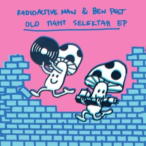 Radioactive Man/Ben Pest - Old Tight Selektah EP - AFT007 - ASKING FOR TROUBLE