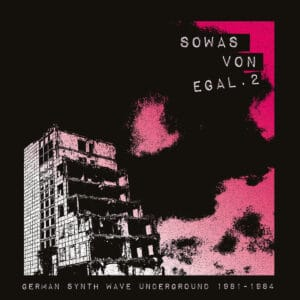 Various - Sowas Von Egal 2 (german Synth Wave Underground 1981-84 - BB356 - BUREAU B
