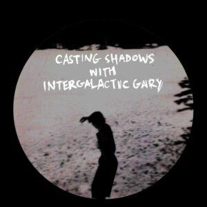 Various/Intergalactic Gary - Casting Shadows - CSIG - CASTING SHADOWS