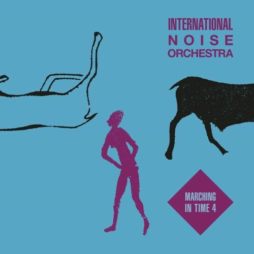 International Noise Orchestra - Marching In Time 4 - ERC095 - EMOTIONAL RESCUE