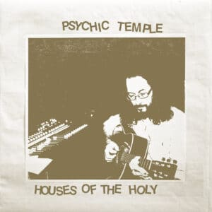 Psychic Temple - Houses of the Holy - JNRLP278 - JOYFUL NOISE
