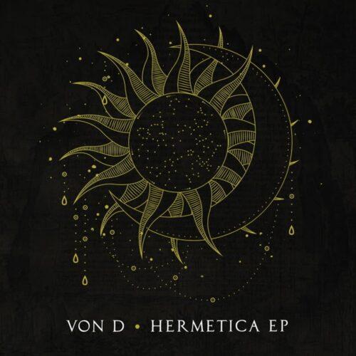 Von D - Hermetica - MEDI112 - DEEP MEDI MUSIK