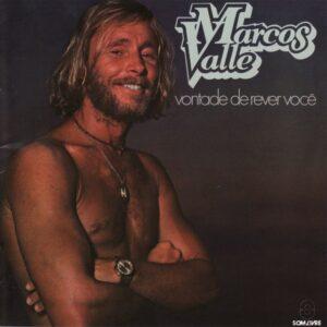 Marcos Valle - Vontade De Rever Você - MRSSS546 - VINILISSIMO