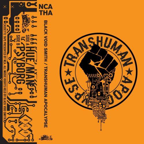 Black Void Smith - Transhuman Apocalypse - NCATHA - NCA TAPES