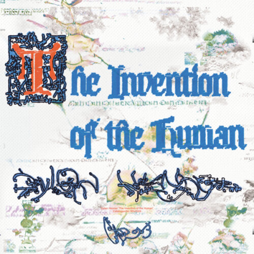 Dylan Henner - The Invention of the Human - WHYT034 - AD 93