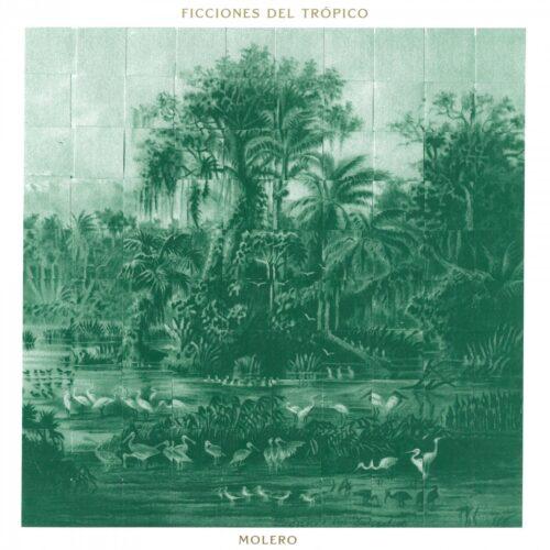 Molero - Ficciones Del Trópico - ZAM005 - HOLUZAM