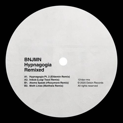 BNJMN - Hypnagogia Remixed - 131dsr-rmx - DELSIN