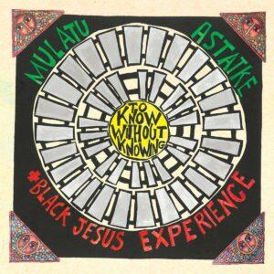 Mulatu Astatke/Black Jesus Experience - To Know Without Knowing - AR135VL - AGOGO