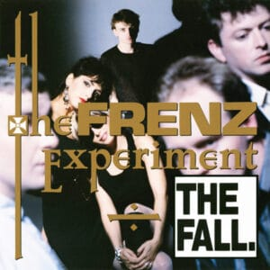 The Fall - The Frenz Experiment (Expanded Edition) - BBQ2171LP - BEGGARS