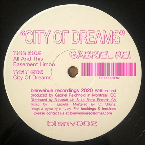 Gabriel Rei - City Of Dreams - BIENV002 - BIENVENUE RECORDINGS