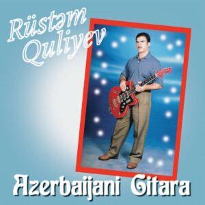 Rustem Quliyev - Azerbaijani Gitara - BJR053 - BONGO JOE