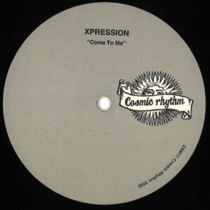Xpression - Me To Me - CRM17 - COSMIC RHYTHM