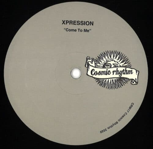 Xpression - Me To Me - CRM17 - COSMIC RHYTHM