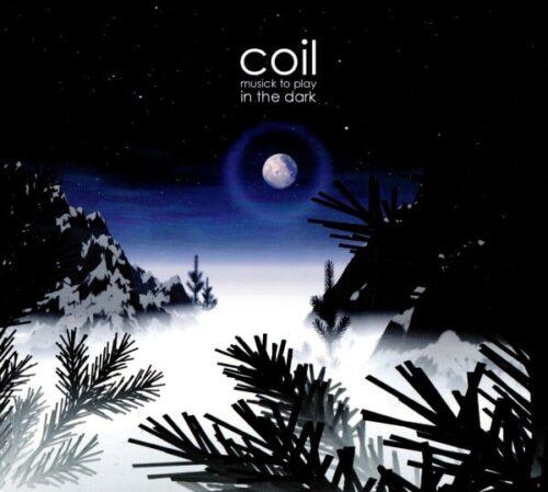 Coil - Musick To Play In The Dark - DAIS155LP - DAIS RECORDS