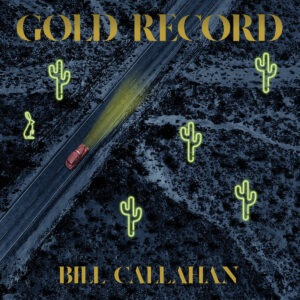 Bill Callahan - Gold Record - DC760 - DRAG CITY