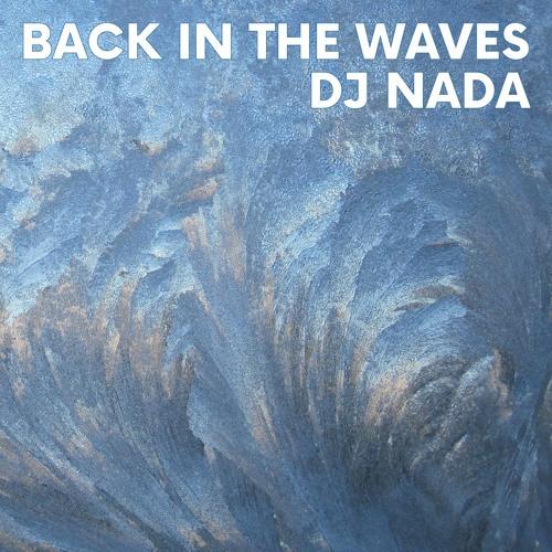 DJ Nada - Back In The Waves - ELOSSA06 - ELOSSA