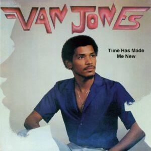 Van Jones - Time Has Made Me New - EVERLAND002 - EVERLAND