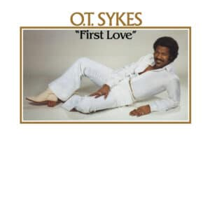 O.T. Sykes - First Love - EVERLAND003 - EVERLAND