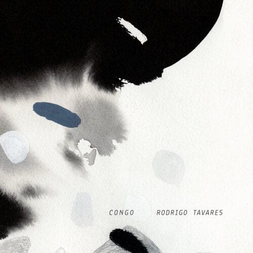 Rodrigo Tavares - Congo - HMRLP002 - HIVE MIND RECORDS