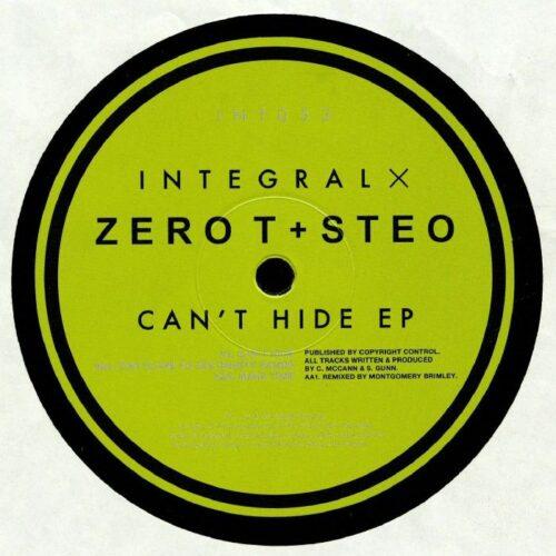 Zero T & Steo - Can't Hide - INT053 - INTEGRAL