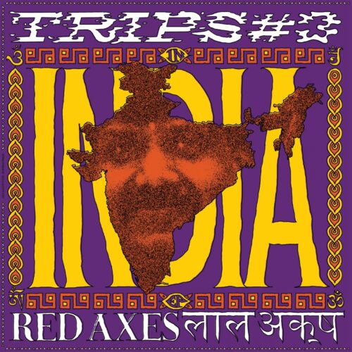 Red Axes - Trips # 3: India - K7390EP - K7