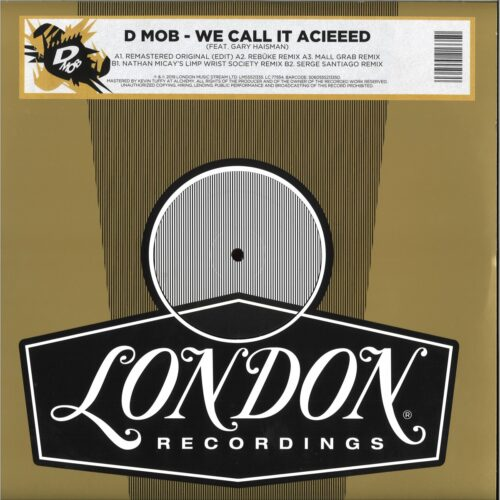 D-Mob - We Call It Acieeed remixes - LMS5521335 - LONDON MUSIC STREAM LTD