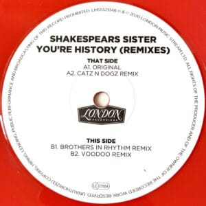 Shakespear's Sister - You're History (Remixes) - LMS5521348 - LONDON MUSIC STREAM LTD