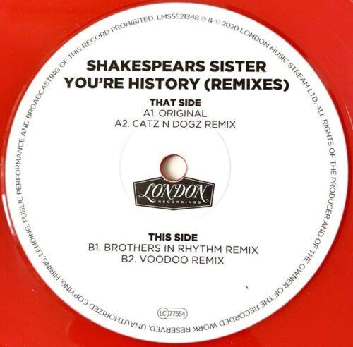 Shakespear's Sister - You're History (Remixes) - LMS5521348 - LONDON MUSIC STREAM LTD