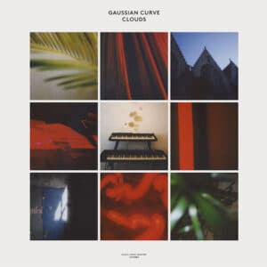 Gaussian Curve/Gigi Masin/Jonny Nash/Young Marco - Clouds - MFM004 - MUSIC FROM MEMORY