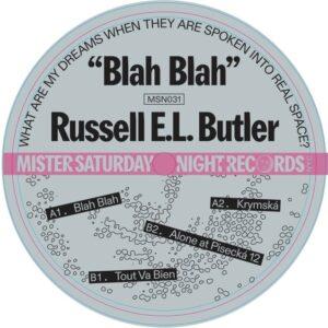 Russell E.L. Butler - Blah Blah - MSN031 - MISTER SATRUDAY NIGHT