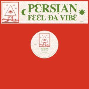 Persian - Feel Da Vibe (Brother Nebula