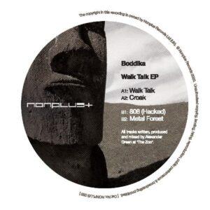 Boddika - Walk Talk EP - NONPLUS053 - NONPLUS RECORDS