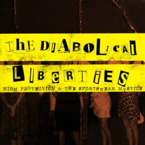 The Diabolical Liberties - High Protection & the Sportswear Mystics - OTCRLP011 - ON THE CORNER