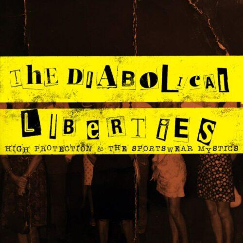 The Diabolical Liberties - High Protection & the Sportswear Mystics - OTCRLP011 - ON THE CORNER