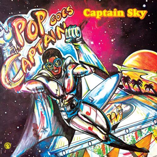 Captain Sky - Pop Goes The Captain - PASTDUELP014 - PAST DUE