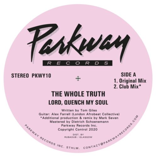 Whole Truth - Lord Quench My Soul - PKWY10 - PARKWAY RECORDS