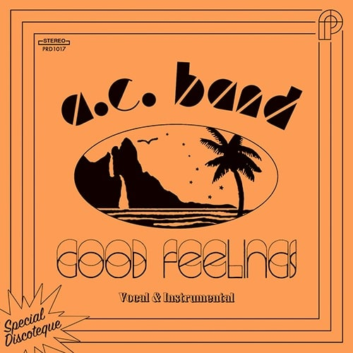 A. C. Band - Good Feelings - PRD1017 - PERIODICA RECORDS