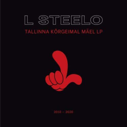 LSteelo - Tallinna Kõrgeimal Mäel - PRIISLE - PRIISLE RECORDS