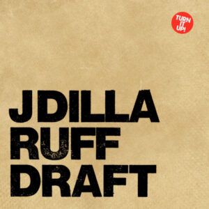 J Dilla - Ruff Draft - STH2153 - STONES THROW