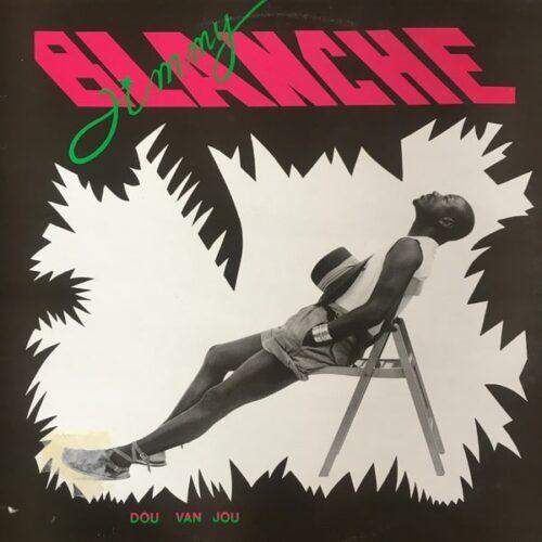 Jimmy Blanche - Dou Van Jou - STIMA001 - STIMA RECORDS